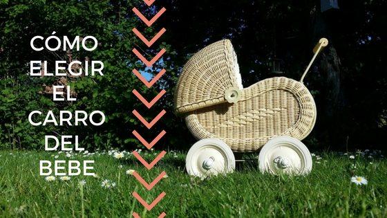 Como elegir el carro del bebe