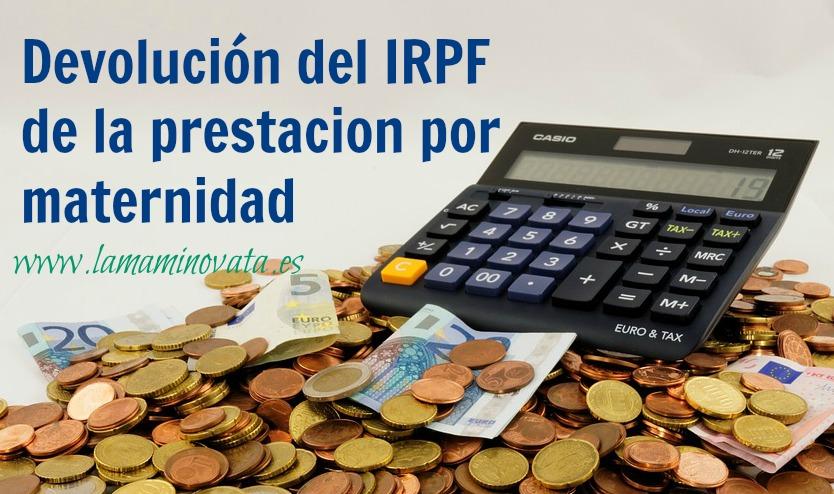 Como reclamar la devolución de IRPF por maternidad