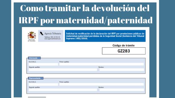 Como tramitar la devolución del IRPF por maternidad