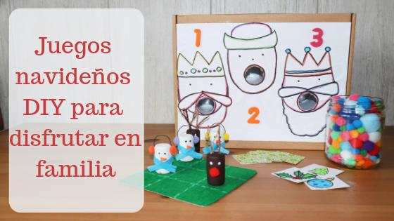 Juegos Navidenos Diy Para Disfrutar En Familia La Mami Novata