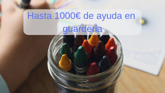 Deducción de 1000€ en guardería para madres trabajadoras