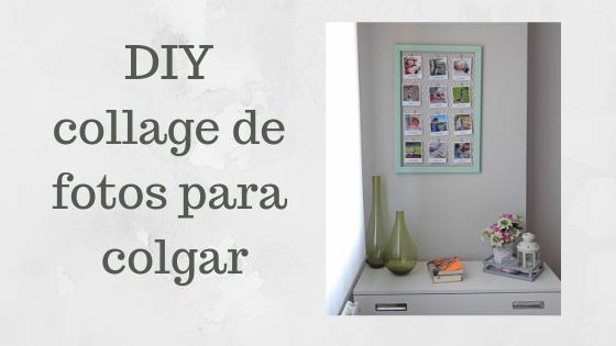DIY collage de fotos para colgar