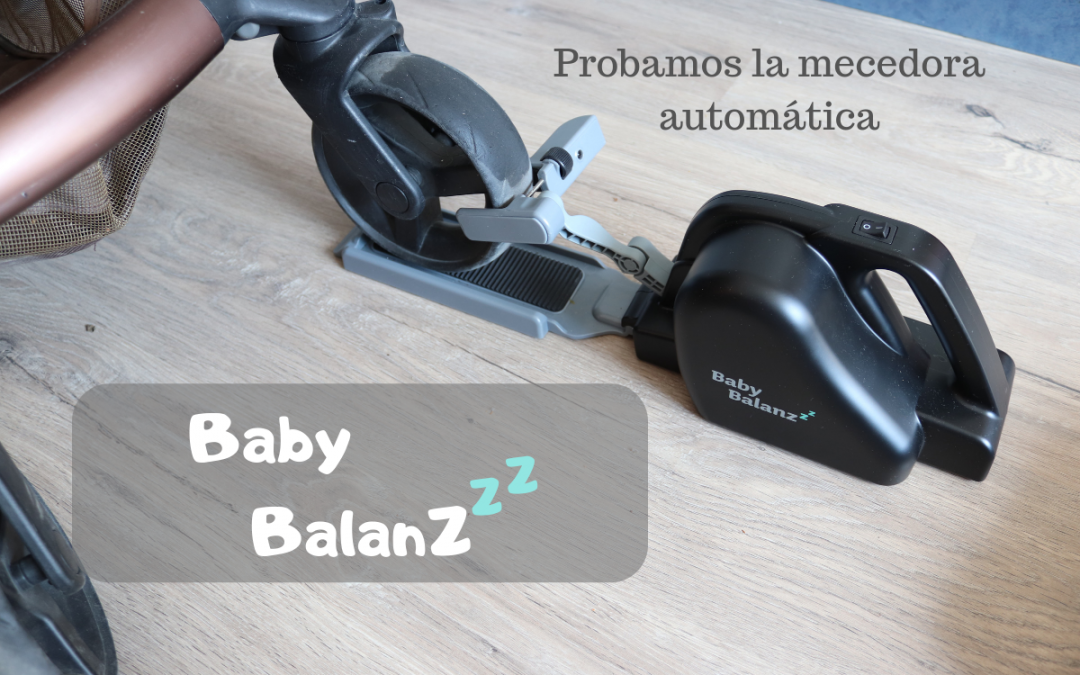 Probamos la mecedora automática BabybalanZ