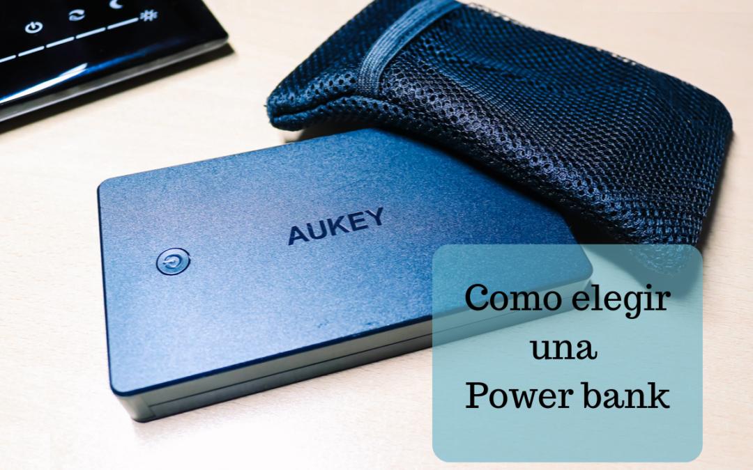¡No te quedes sin batería! Como elegir una power bank