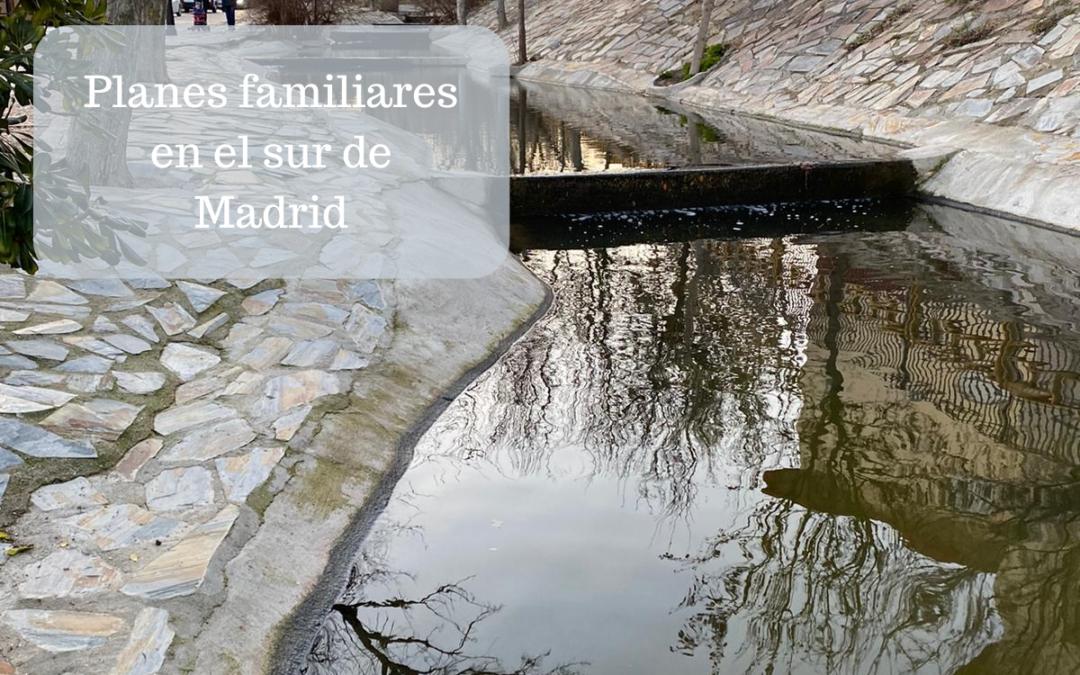 Planes familiares en el sur de Madrid