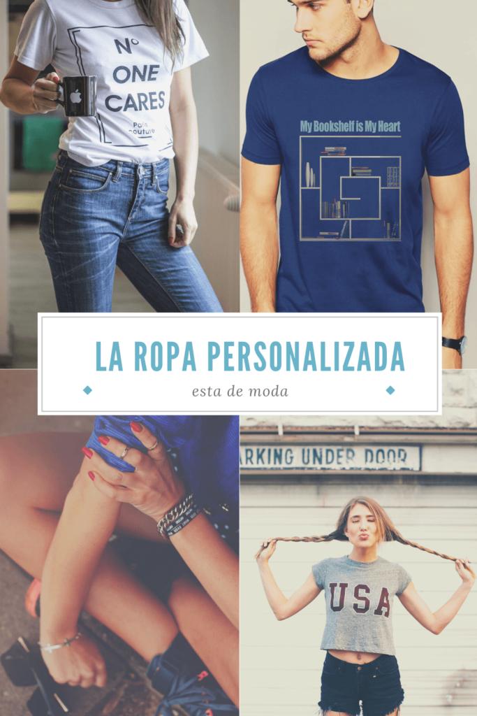 La ropa personalizada está de moda